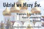 Niedziela  1 LIPCA 2018  XIII tydzień   MSZA ŚW o 11 I 13 / CHÓR Z FRANCJI