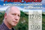 12 maja 2019 godz. 17:00 | Podziemie Kamedulskie w Lesie Bielańskim, ul. Dewajtis 3 Kuba Sienkiewicz z cyklu Piosenka Autorska
